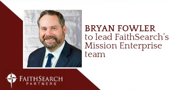 Bryan Fowler Mission Enterprise