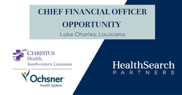 Southeastern Hospital System Seeks Chief Financial Officer