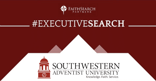 Southwestern Adventist University Seeks Next President