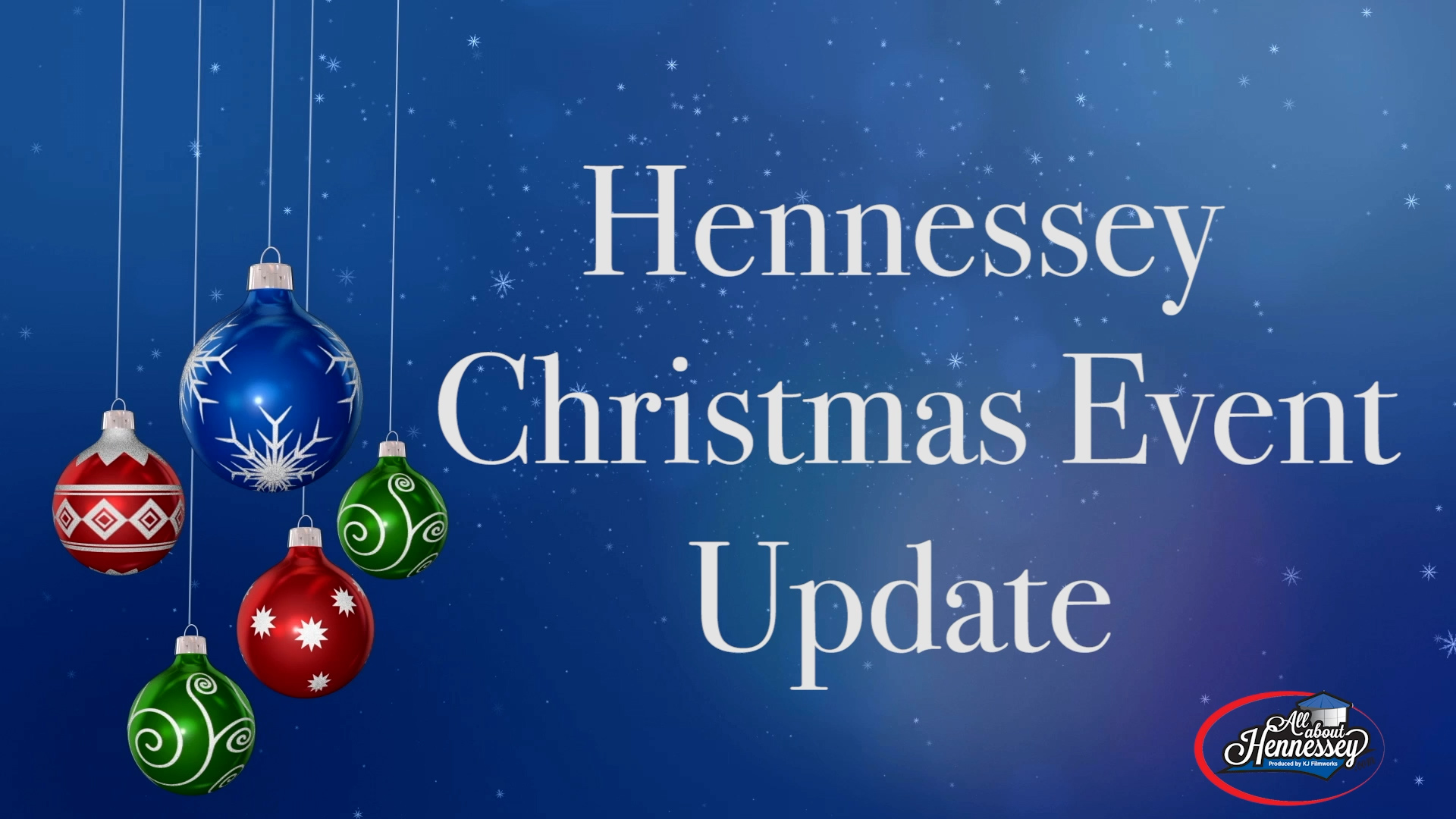 BIG CHANGES FOR HENNESSEY CHRISTMAS EVENTS