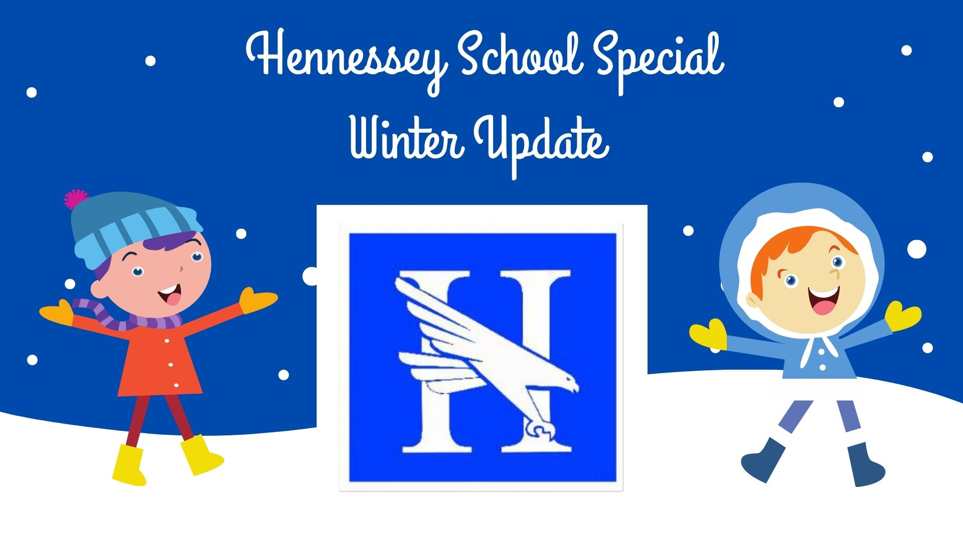 SPECIAL HENNESSEY SCHOOL WEATHER CHANGES