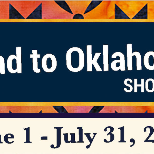 ROAD TO OKLAHOMA QUILT SHOP HOP